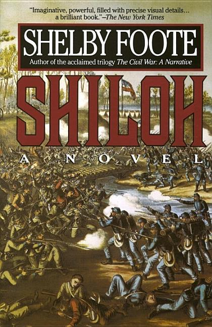 Shiloh. SHELBY FOOTE.