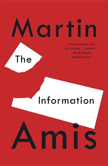 The Information. MARTIN AMIS.