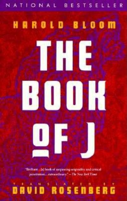 The Book of J (Vintage). DAVID ROSENBERG, HAROLD, BLOOM
