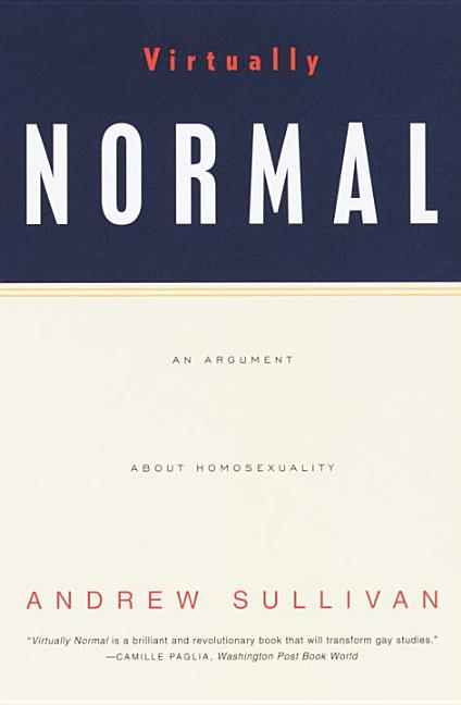 Virtually Normal. Andrew Sullivan