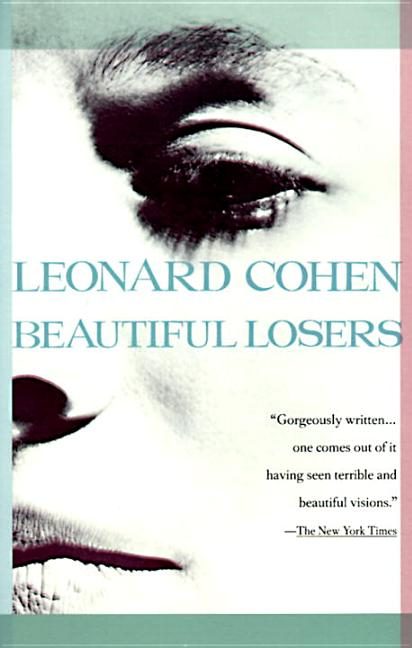 Beautiful Losers. LEONARD COHEN.