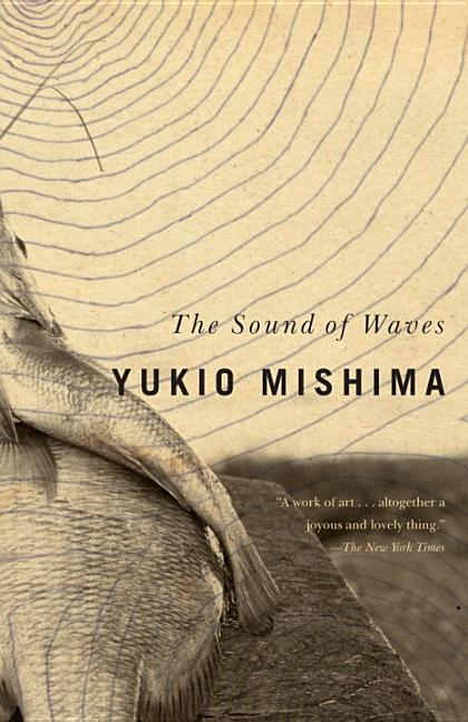 The Sound of Waves. YUKIO MISHIMA.