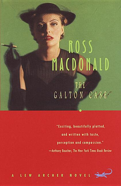 Galton Case: A Lew Archer Novel. Ross MacDonald