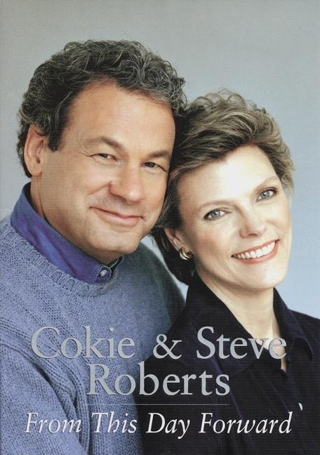 From This Day Forward. Cokie Roberts.