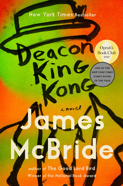 Deacon King Kong: A Novel. James McBride