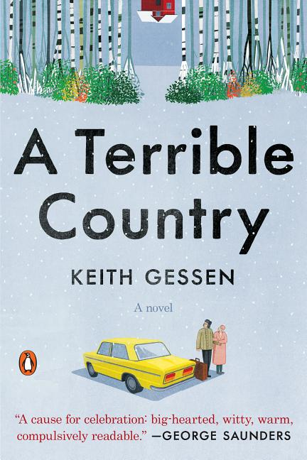 A Terrible Country: A Novel. Keith Gessen.