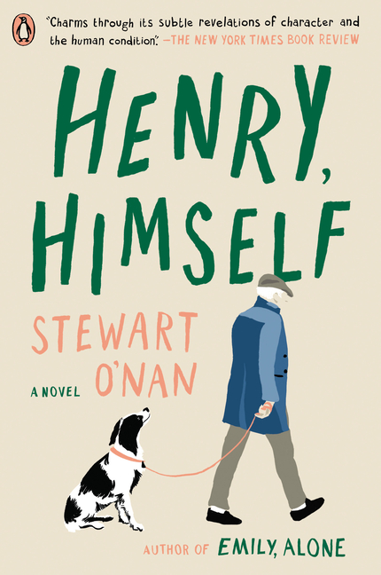 Henry, Himself: A Novel (Maxwell Family). Stewart O'Nan