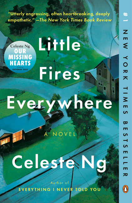 Little Fires Everywhere: A Novel. Celeste Ng.
