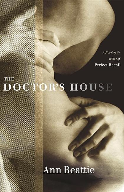 Doctor's House. Ann Beattie