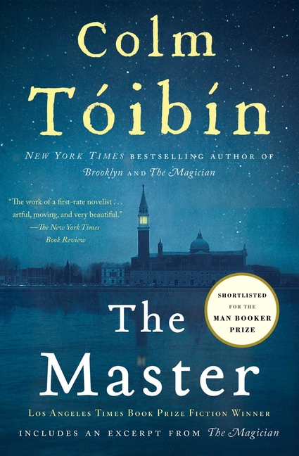 The Master: A Novel. COLM TOIBIN.
