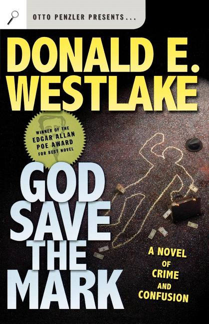God Save the Mark. Donald E. Westlake