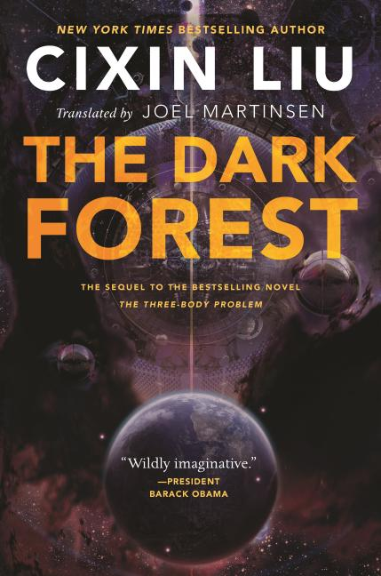 The Dark Forest (Remembrance of Earth's Past). Cixin Liu.