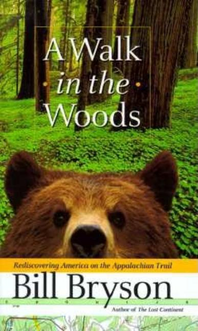 A Walk in the Woods. Bill Bryson.