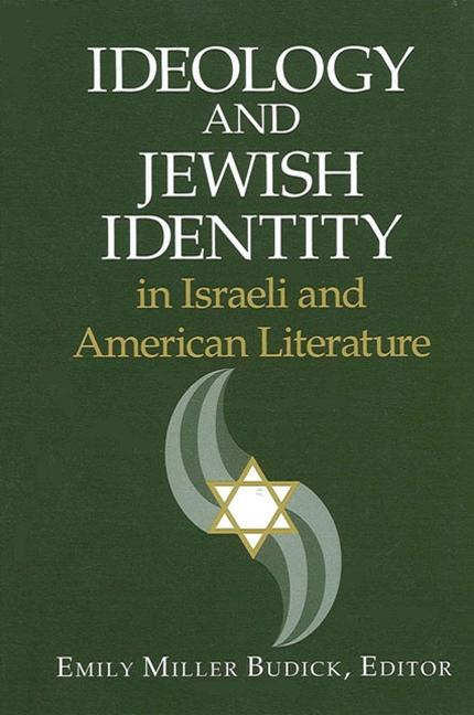 Ideology and Jewish Identity in Israe (SUNY Series in Modern Jewish Literature and Culture