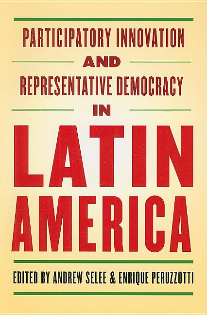 Participatory Innovation and Representative Democracy in Latin America