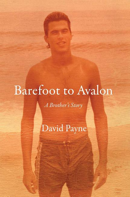 Barefoot to Avalon. David Payne.