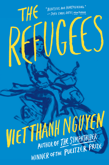 The Refugees. Viet Thanh Nguyen.