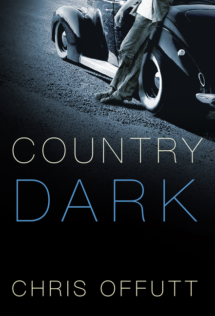 Country Dark. Chris Offutt