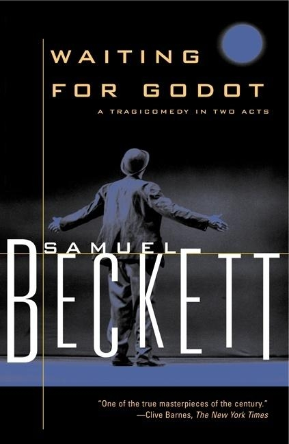 Waiting for Godot: A Tragicomedy in Two Acts. BECKETT, SAMUEL