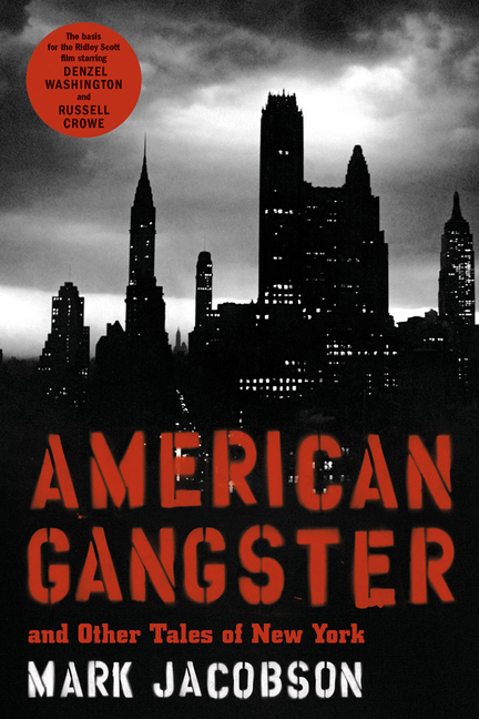 American Gangster: And Other Tales of New York. MARK JACOBSON