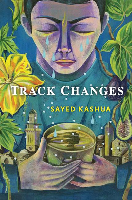 Track Changes. Sayed Kashua