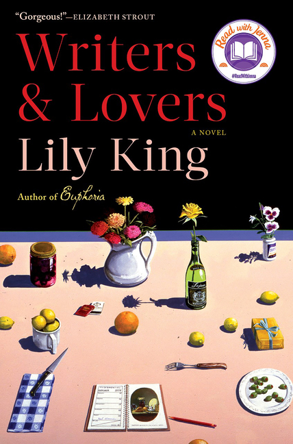 Writers & Lovers: A Novel. Lily King.