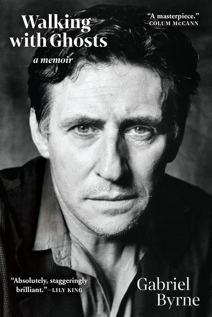 Walking with Ghosts. Gabriel Byrne
