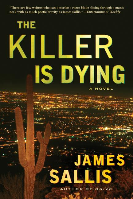 Killer Is Dying. Edward Sallis James Sallis