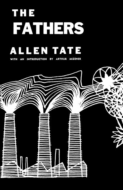 The Fathers. Allen Tate.