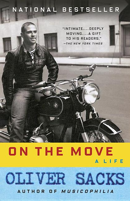 On the Move. Oliver Sacks.