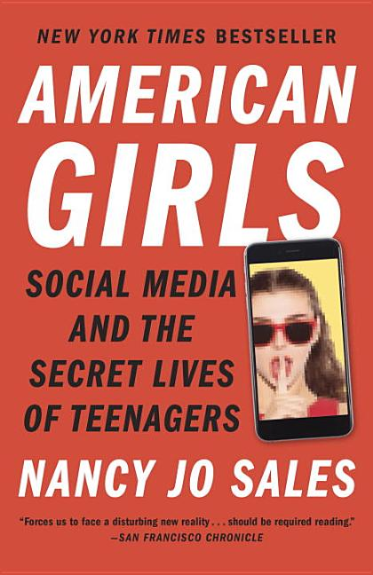 American Girls. Nancy Jo Sales.