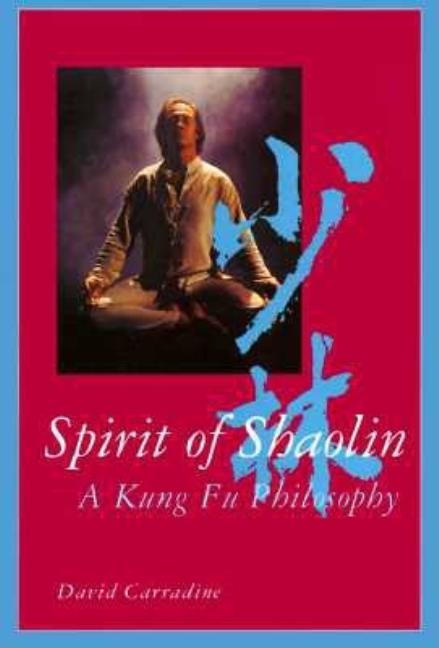 Spirit of Shaolin. David Carradine
