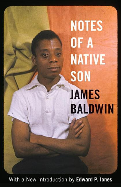 Notes of a Native Son. James Baldwin
