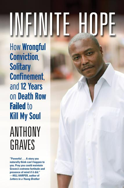 Infinite Hope. ANTHONY GRAVES