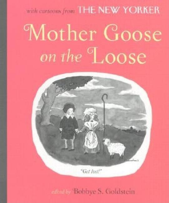 Mother Goose on the Loose. Bobbye S. Goldstein