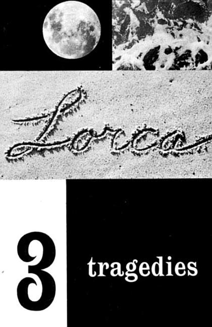 Three Tragedies. FEDERICO GARCIA LORCA.