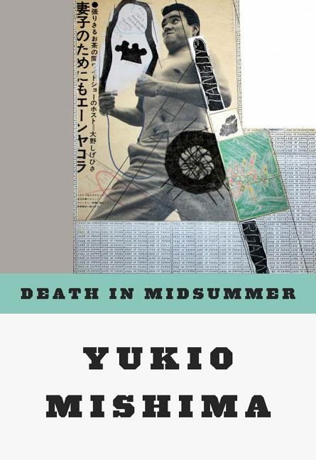 Death in Midsummer : And Other Stories. YUKIO MISHIMA, PSEUD.