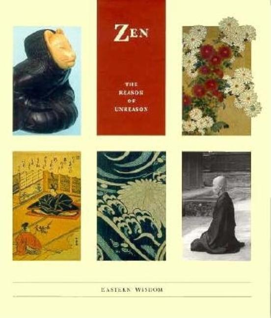 Zen--Eastern Wisdom. Chronicle Books