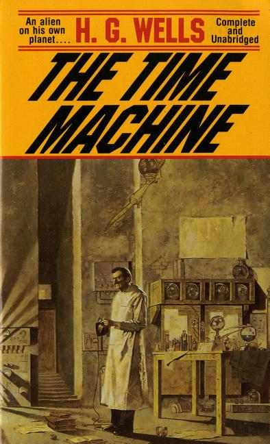 The Time Machine. H. G. Wells