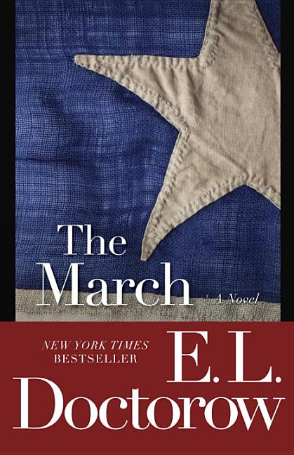 The March: A Novel. E L. Doctorow