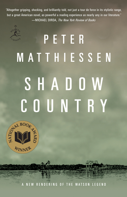 Shadow Country (Modern Library Paperbacks). PETER MATTHIESSEN.