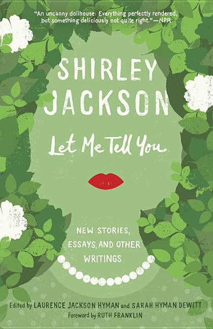 Let Me Tell You. Shirley Jackson