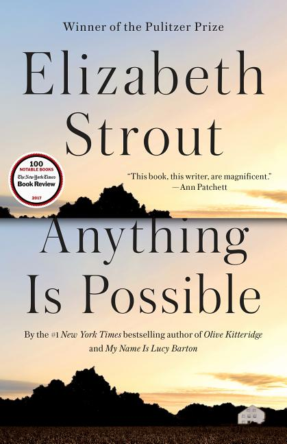 Anything Is Possible. Elizabeth Strout.