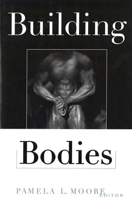 Building Bodies (Perspectives on the Sixties
