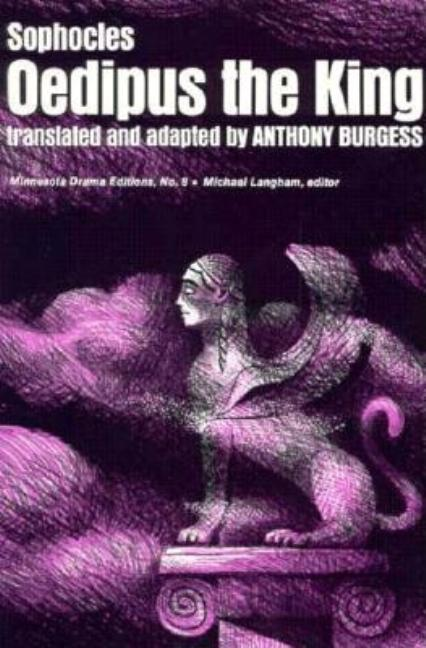 Oedipus the King. Sophocles, Anthony Burgess, Michael Langham, Stanley Silverman.