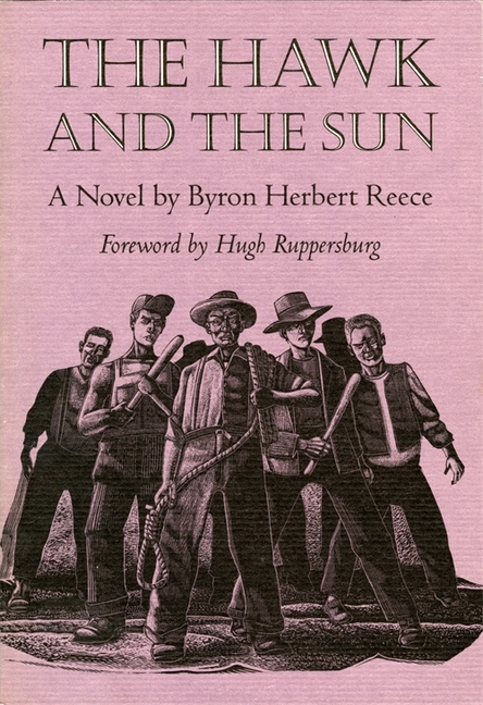 The Hawk and the Sun: A Novel (Brown Thrasher Books Ser.). Byron Herbert Reece