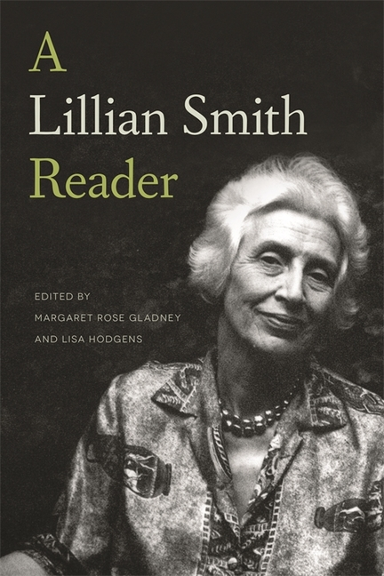 A Lillian Smith Reader