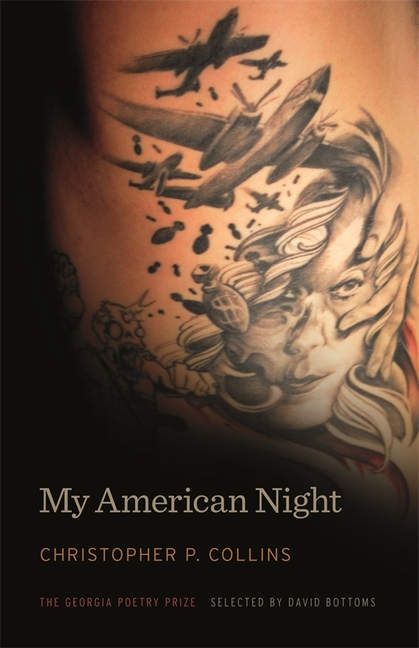 My American Night (The Georgia Poetry Prize Ser.). Christopher P. Collins