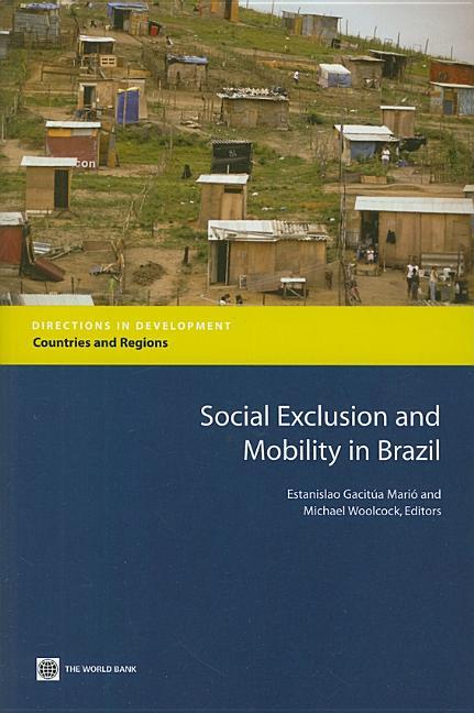 Social Exclusion and Mobility in Brazil (Directions in Development
