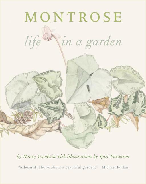 Montrose: Life in a Garden. Nancy Goodwin